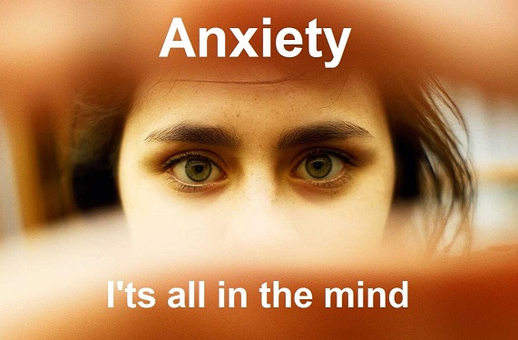 I get anxiety, worry and fear
